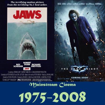 Mainstream Cinema 1975-2008