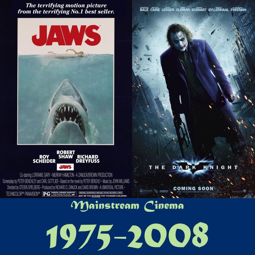 Mainstream Cinema 1975-2008